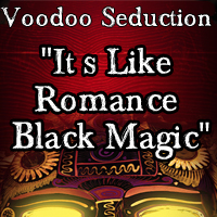Use Voodoo Seduction Powers
